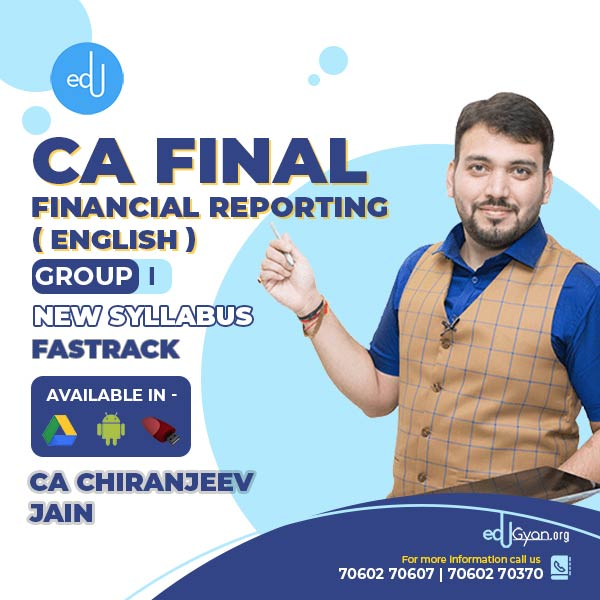 CA Final Financial Reporting Fast Track By CA Chiranjeev Jain (English)