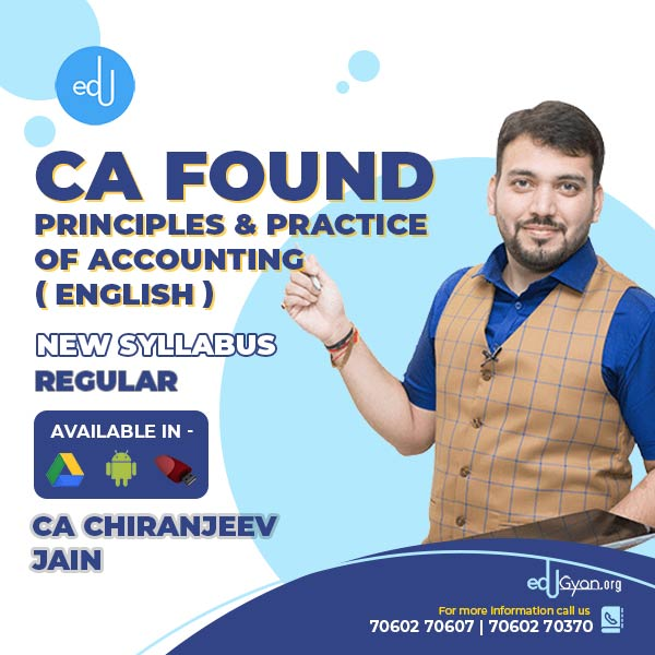 CA Foundation Principles & Practice of Accounting By CA Chiranjeev Jain (English)