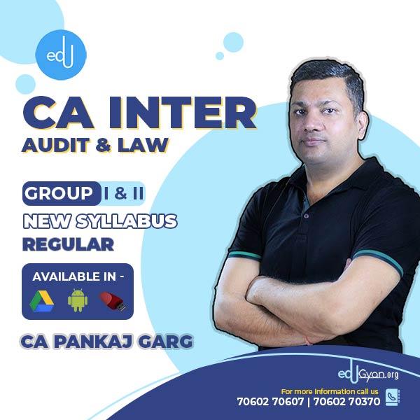 CA Inter Audit & Law Combo By CA Pankaj Garg (2021 Recording)