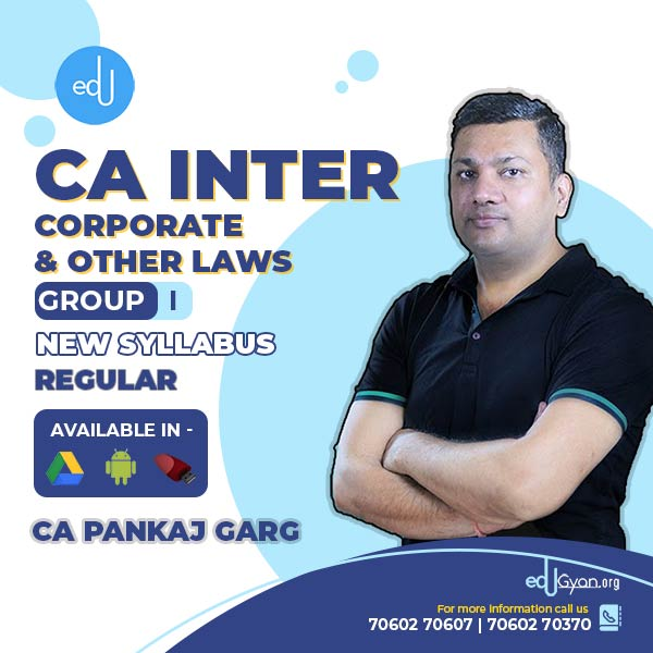 CA Inter Corporate & Other Laws By CA Pankaj Garg (Pre-Booking)