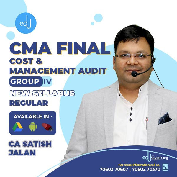 CMA Final Cost & Management Audit By CA Satish Jalan