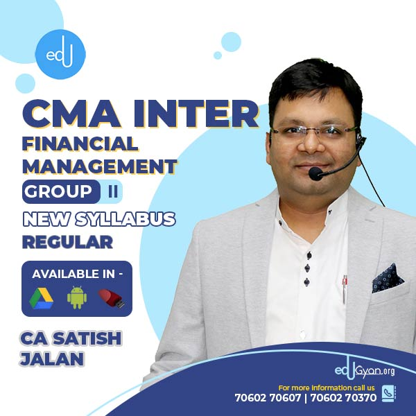 CMA Inter Financial Management By CA Satish Jalan