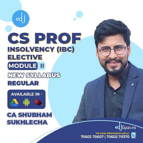 CS Professional Insolvency (IBC) Elective By CA Shubham Sukhlecha
