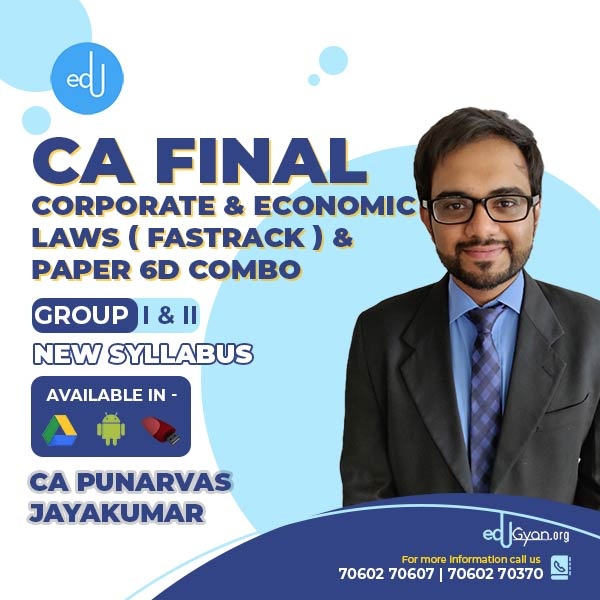CA Final Corporate & Economic Laws FT & Paper 6D Elective By CA Punarvas
