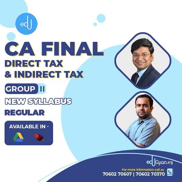CA Final DT & IDT Combo By CA Bhanwar Borana & CA Yashwant Mangal