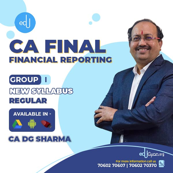 CA Final Financial Reporting By CA DG Sharma