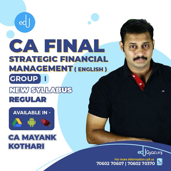 CA Final Strategic Financial Management By CA Mayank Kothari (English)