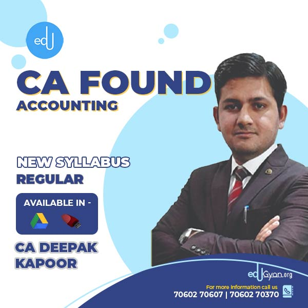 CA Foundation Accounting By CA Deepak Kapoor