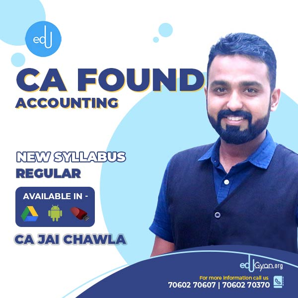CA Foundation Accounting By CA Jai Chawla