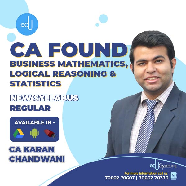 CA Foundation Bus. Math. Logical Reasoning & Stats By CA Karan Chandwani
