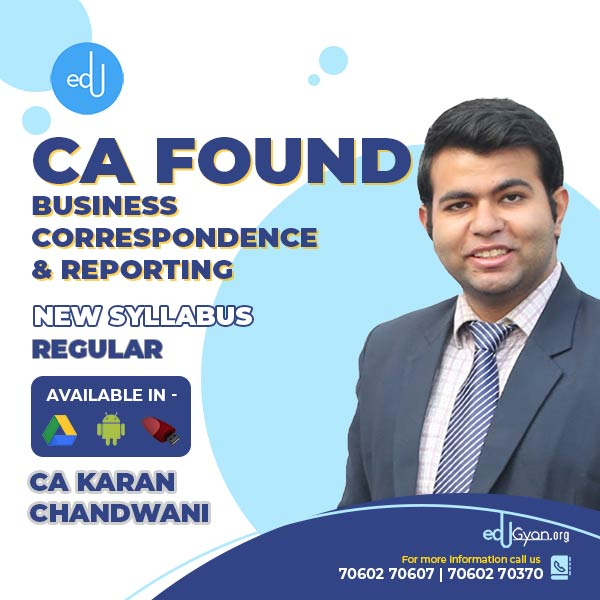 CA Foundation Business Correspondence And Reporting By CA Karan Chandwani