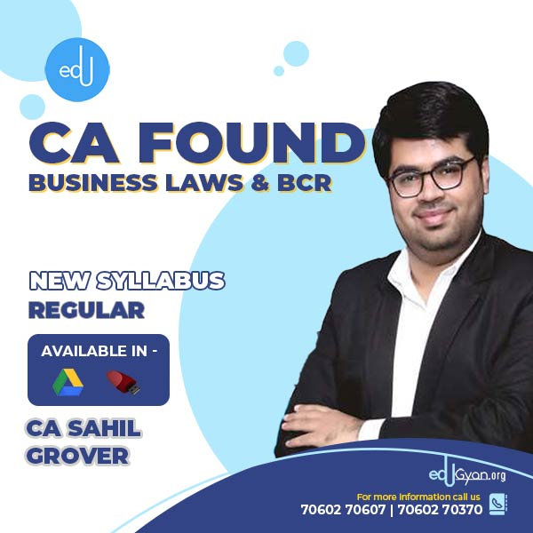 CA Foundation Business Laws & BCR By CA Sahil Grover