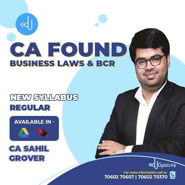 CA Foundation Business Laws & BCR By CA Sahil Grover