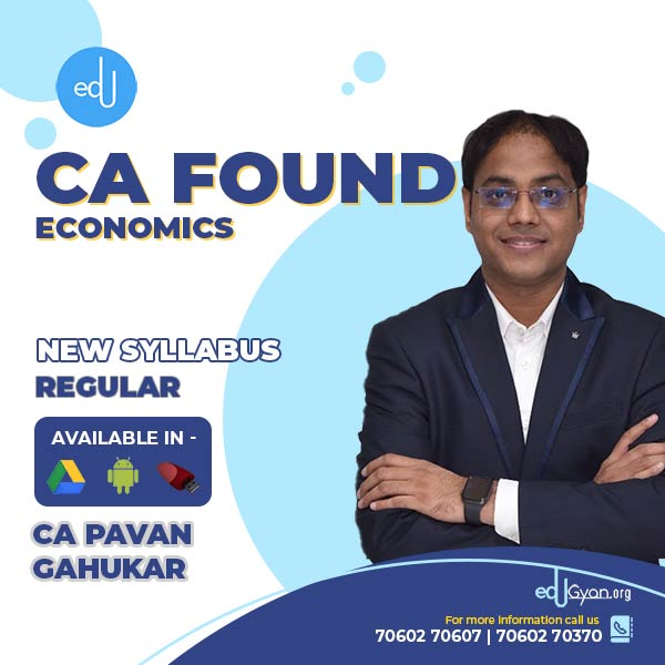 CA Foundation Economics By CA Pavan Gahukar
