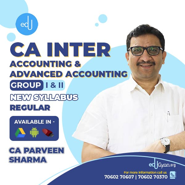 CA Inter Accounting & Advanced Accounting By CA Parveen Sharma