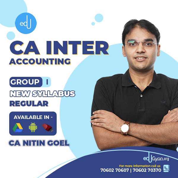 CA INTER ACCOUNTS REGULAR BATCH BY CA NITIN GOEL