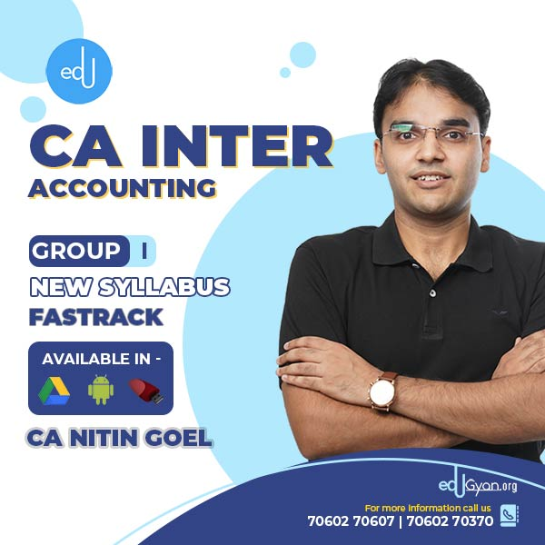 CA INTER ACCOUNTS Fast Track BATCH BY CA NITIN GOEL