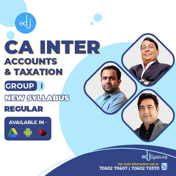 CA Inter Accounts & Taxation Combo By CA Parveen Jindal and CA Bhanwar Borana & CA Rajkumar (Group I)