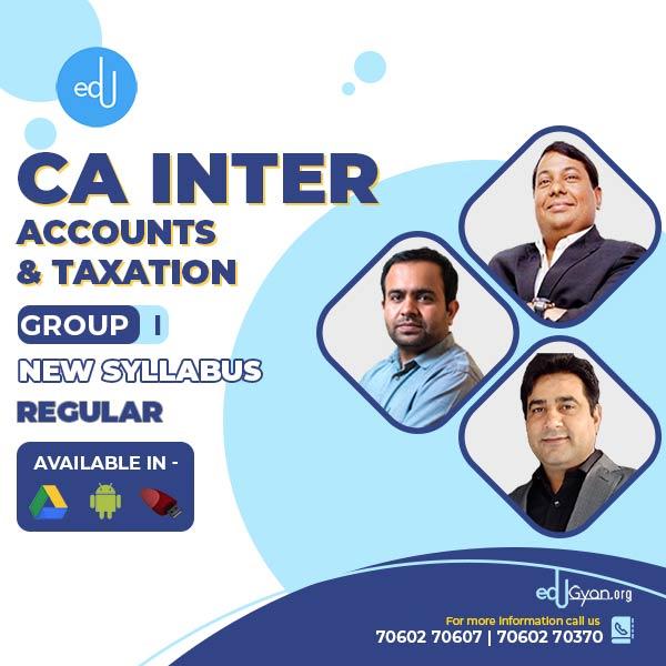 CA Inter Accounts & Taxation Combo By CA Parveen Jindal and CA Bhanwar Borana & CA Rajkumar (Group I)