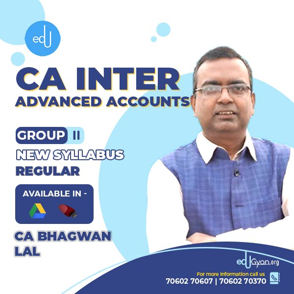 CA Inter Advanced Accounts By CA Bhagwan Lal