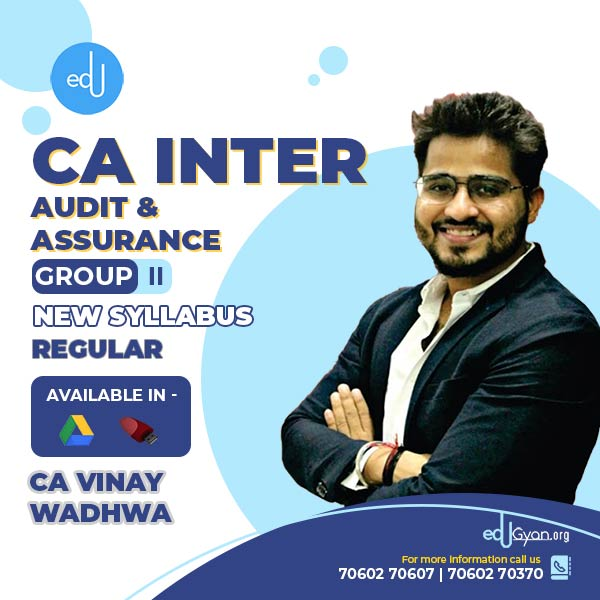 CA Inter Audit & Assurance By CA Vinay Wadhwa