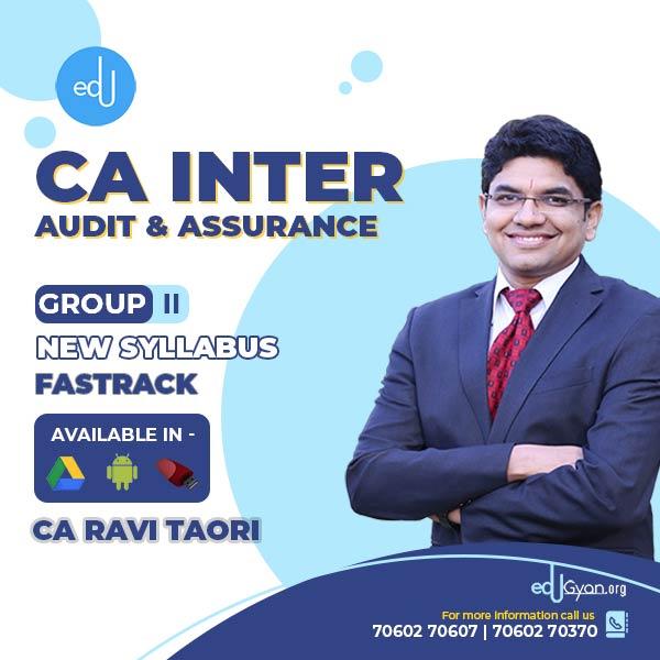 CA Inter Audit & Assurance Fast Track By CA Ravi Taori