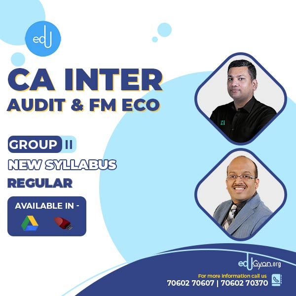 CA Inter Audit & FM Eco Combo by CFA Sanjay Saraf & CA Pankaj Gupta (Group II)