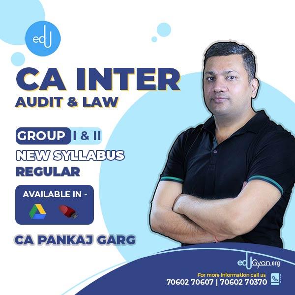 CA Inter Audit & Law Combo By CA Pankaj Garg (Pre-Booking 40% OFF)