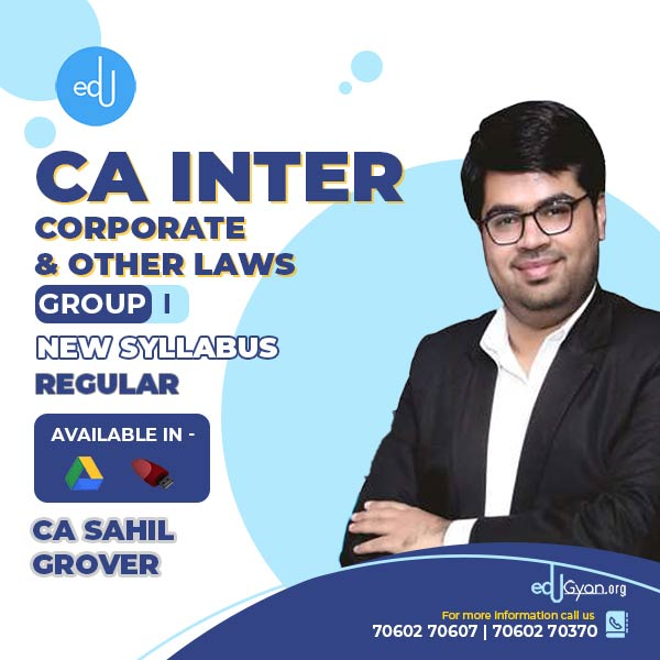 CA Inter Corporate & Other Laws By CA Sahil Grover