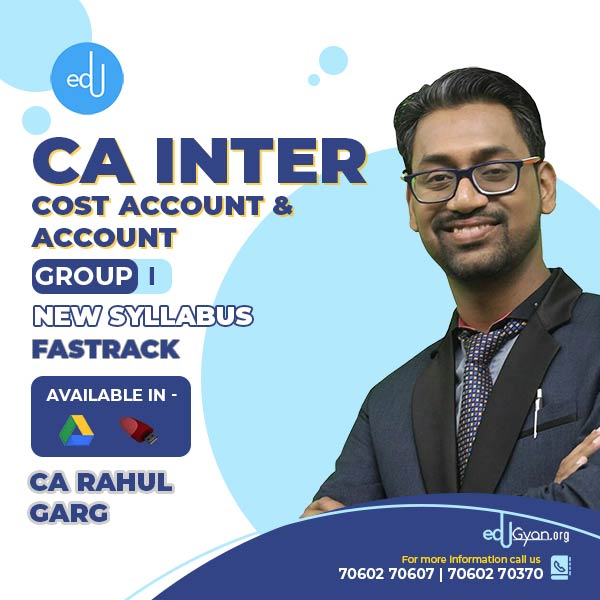CA Inter Cost Account & Account Fast Track Combo by CA Rahul Garg