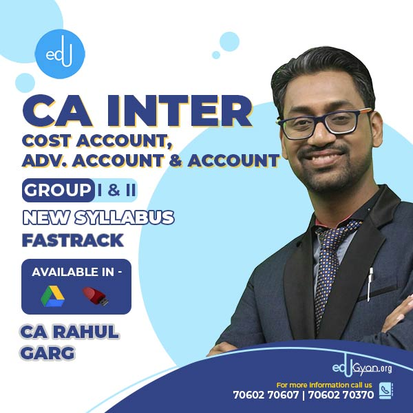 CA Inter Cost Account & Advance Account & Account Fast Track Combo by CA Rahul Garg