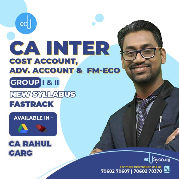 CA Inter Cost Account & Advance Account & FM-Eco Fast Track Combo by CA Rahul Garg