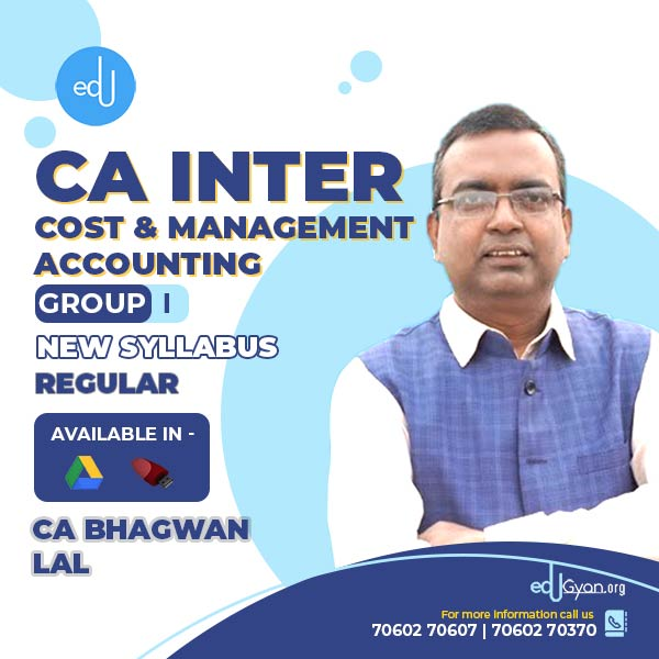 CA Inter Cost And Management Accounting By CA Bhagwan Lal