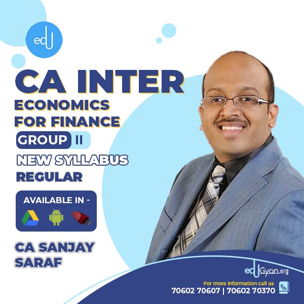 CA Inter Economics For Finance Regular Batch By Prof Sanjay Saraf