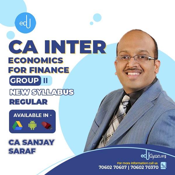 CA Inter Economics For Finance Regular Batch By Prof Sanjay Saraf