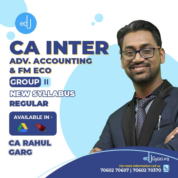 CA Inter FM Eco & Advanced Accounting Combo by CA Rahul Garg