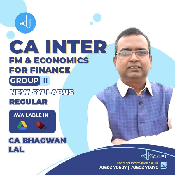 CA Inter FM & Economics For Finance By CA Bhagwan Lal