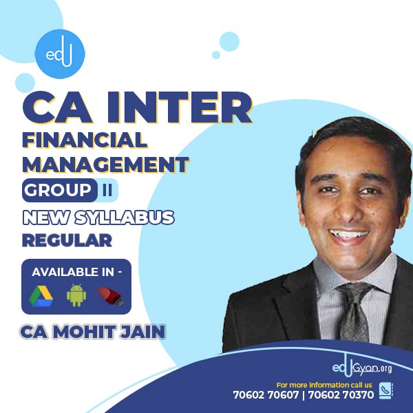 CA Inter Financial Management By CA Mohit Jain