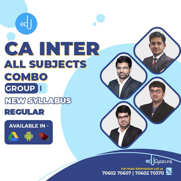 CA Inter Group II - Combo By CA. Deepak Kapoor & CA. Sahil Grover & CA. Ishan Gupta & CA. Sanchit Grover