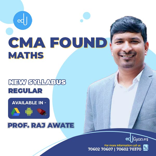 CMA Foundation Maths By Prof. Raj Awate