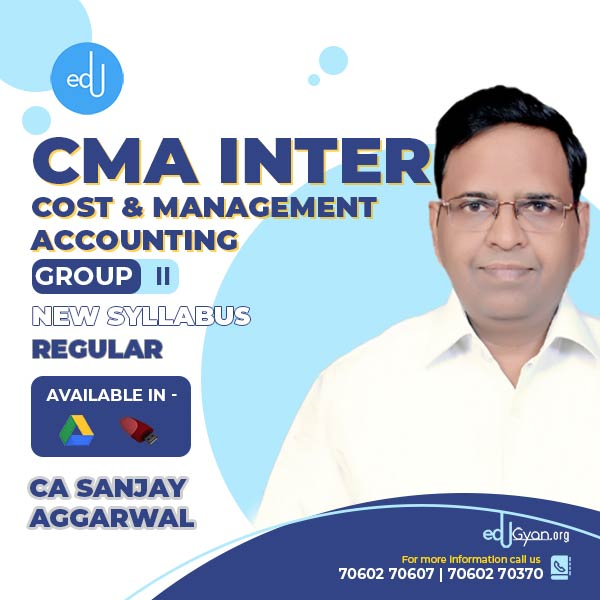 CMA Inter Cost & Management Accounting By CA Sanjay Aggarwal