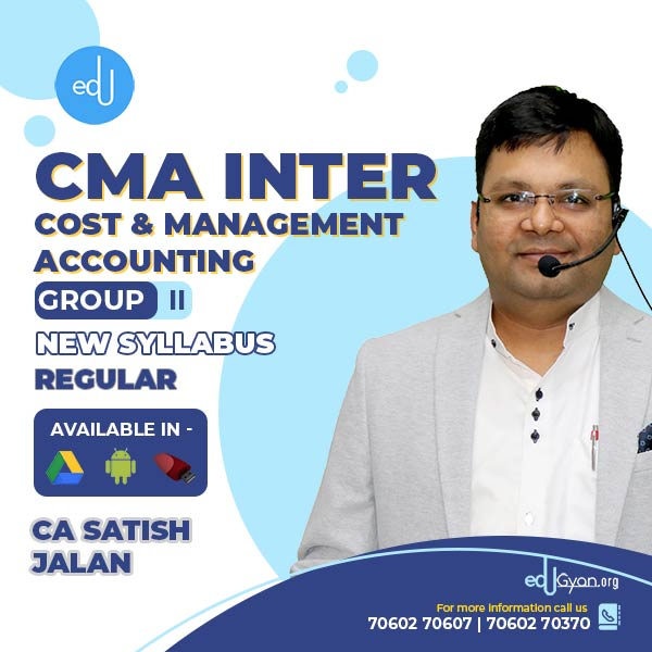 CA Inter Cost & Management Accounting By CA Satish Jalan (Batch- 20A)