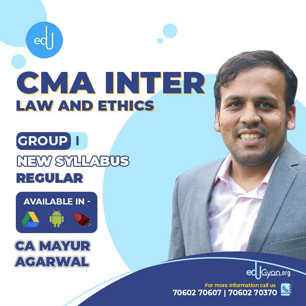 CMA Inter Law And Ethics By CA Mayur Agarwal