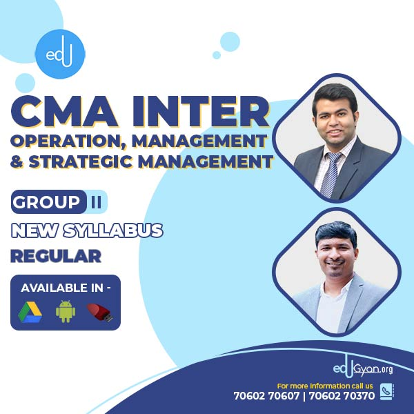 CMA Inter Operation And Management And Strategic Management By Prof. Raj Awate & CA Karan Chandwani