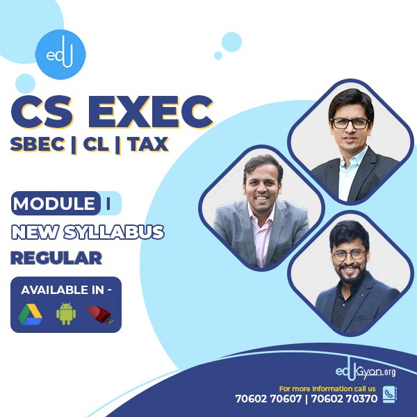 CS Executive Combo - (SBEC + CL + TAX ) By CA CS Shubham Shukhlecha & Prof. Saleem Quraishee & CA Mayur Agarwal