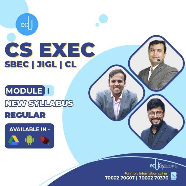 CS Executive Combo - (SBEC + JIGL + CL ) By CA CS Shubham Shukhlecha & CA CS Nilamkumar Bhandari & CA Mayur Agarwal