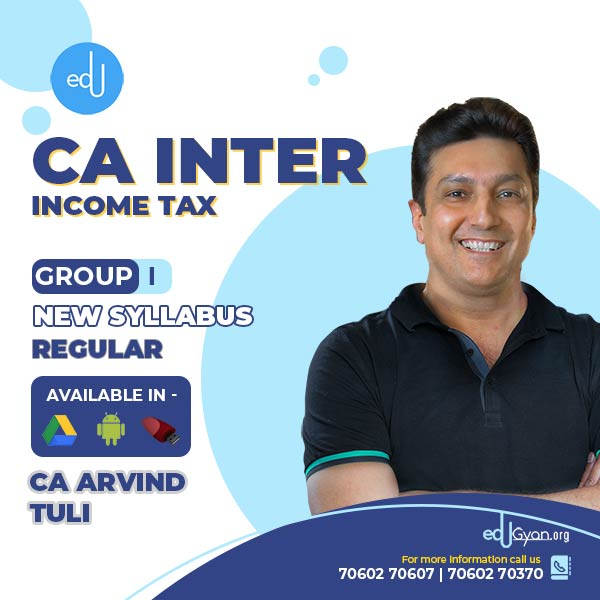 CA Inter Income Tax By CA Arvind Tuli