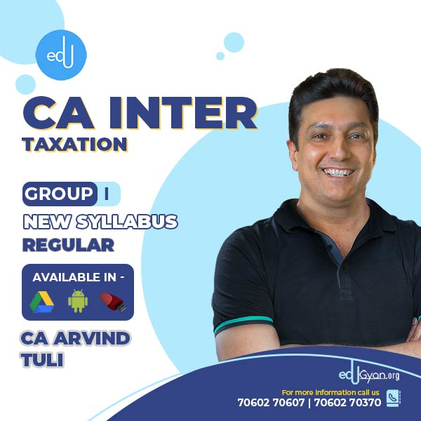 CA Inter Taxation By CA Arvind Tuli