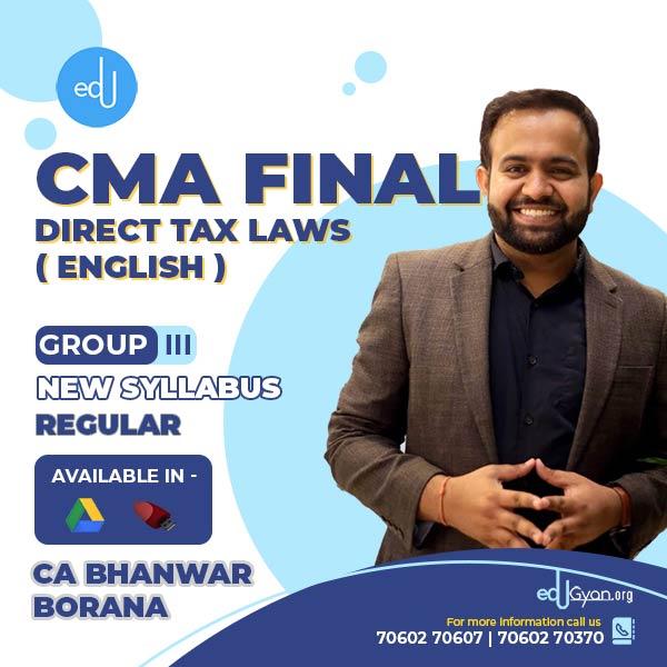 CMA Final Direct Tax Laws By CA Bhanwar Borana
