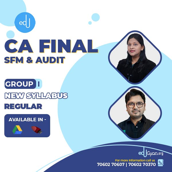 CA Final SFM & Audit Regular Batch By CA Aaditya Jain & CA Surbhi Bansal